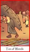 Ten of Wands -- Tarot of the Masters