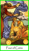 Four of Coins / Pentacles -- Tarot of the Masters
