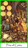 Five of Coins / Pentacles -- Tarot of the Masters